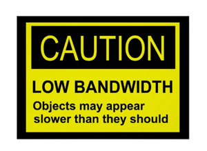 Low Bandwidth Poster. Get yours now