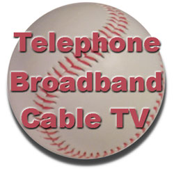 Get cable triple play of broadband, telephone and TV with special pricing...
